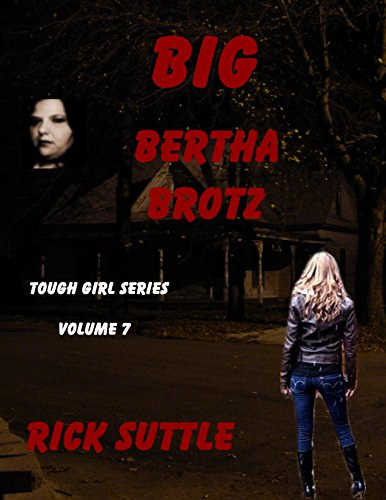 free kindle book Big Bertha Brotz (Tough Girls Book 7)