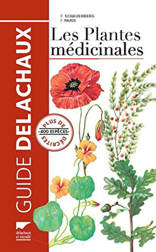 Les Plantes médicinales. Plus de 400 espèces décrites