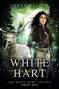 White Hart (White Hart Series Book 1) by [Dalton, Sarah]