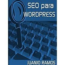 SEO para Wordpress (Guías prácticas SEO nº 3)