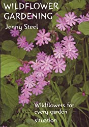 Wildflower Gardening: Wildflowers for Every Situation (Gardening with Nature S.)