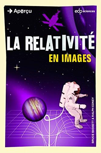 La relativité en images (Aperçu) par Bruce Bassett, Ralph Edney