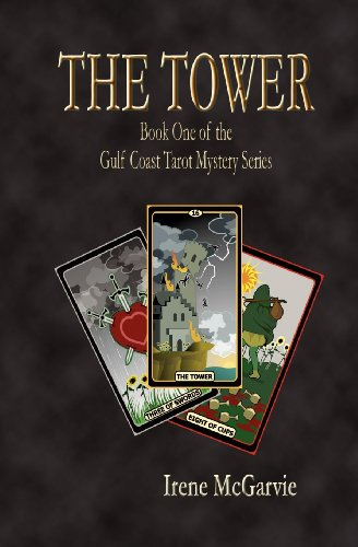 The Tower: Book One of the Gulf Coast Tarot Mystery Series