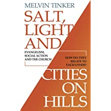 Salt, Light and Cities on Hills