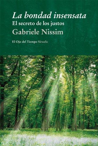 La bondad insensata (El Ojo del Tiempo nº 72) por Gabriele Nissim