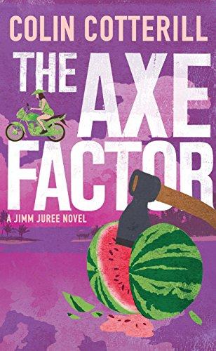 The Axe Factor: A Jimm Juree Novel