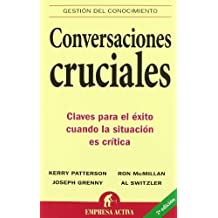 Conversaciones cruciales (Spanish Edition) by Kerry Patterson (2004-04-20)