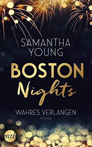 Boston Nights - Wahres Verlangen: Liebesroman von [Young, Samantha]
