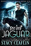 Secret Jaguar (Curse of the Moon Book 6)