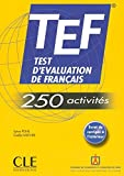 TEF Test d'Evaluation de Francais - TEF - 250 activites (French Edition) by Sylvie Pons (2006) Paperback