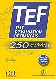 TEF Test d'Evaluation de Francais - TEF - 250 activites (French Edition) by Sylvie Pons (2006) Paperback