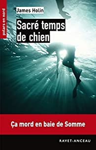 Sacré temps de chien par James Holin