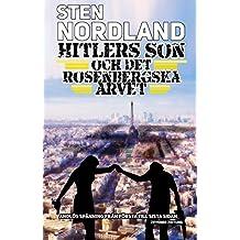 HITLERS SON OCH DET ROSENBERGSKA ARVET (Swedish Edition)