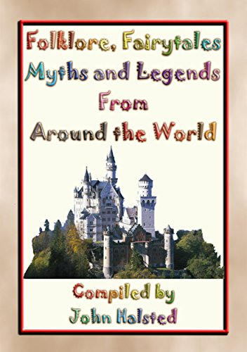 Folklore, Fairy Tales, Myths, Legends and Other Childrens Stories ...