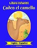 Libro infantil:  Caden el camello (Inglés-Español) (Inglés-Español Libro infantil bilingüe)