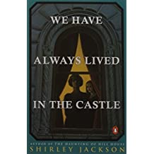 We Have Always Lived in the Castle by Shirley Jackson (1984-06-05)