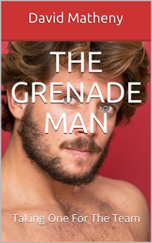 the-grenade-man-taking-one-for-the-team-english-edition
