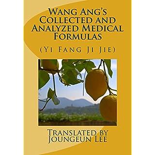 Wang Ang's Collected and Analyzed Medical Formulas: (Yi Fang Ji Jie)