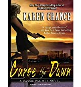 [ [ CURSE THE DAWN (CASSIE PALMER NOVELS) - IPS BY(CHANCE, KAREN )](AUTHOR)[COMPACT DISC]