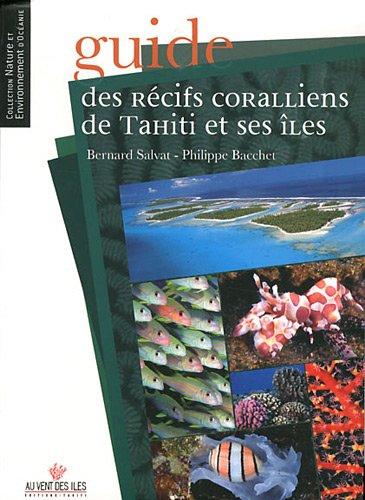 Guide des récifs coralliens de Tahiti et ses îles