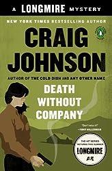 Death Without Company: A Walt Longmire Mystery (A Longmire Mystery) by Johnson, Craig (2007) Paperback