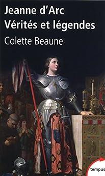 Jeanne dArc, Vérités et légendes (Hors collection)