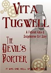 The Devil's Porter (Petticoat Katie & Sledgehammer Girl Short Stories)