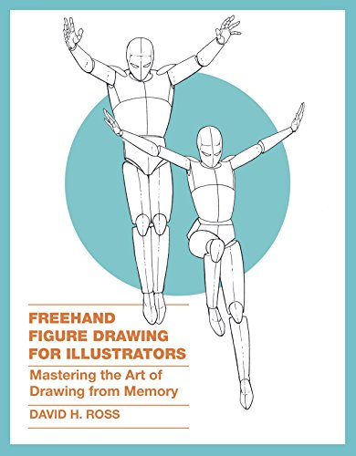 Freehand Figure Drawing for Illustrators: Mastering the Art of Drawing from Memory (English Edition)