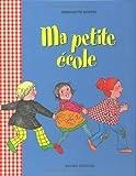 Ma petite école / Bernadette Després   Després, Bernadette (1941-....)