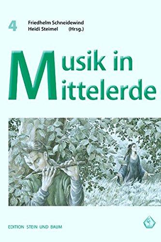 Musik in Mittelerde (Edition BAUM UND STEIN)