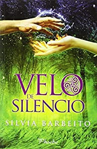 Velo De Silencio par  Silvia Barbeito Pampín