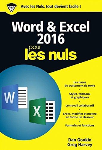 Word & Excel 2016 pour les nuls (Poche pour les Nuls)