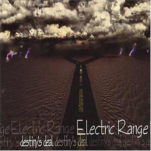 Destiny's Deal by Electric Range (2000-08-15) - Electric Range