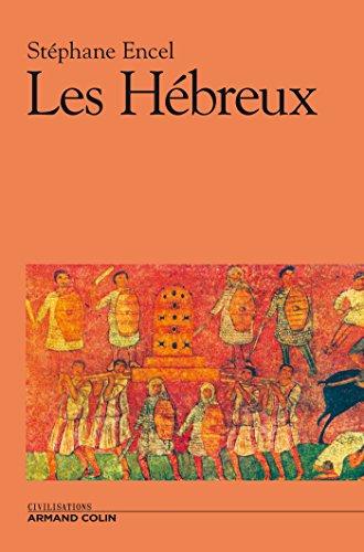 Les Hébreux par Stéphane Encel