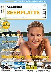 Seenland Seenplatte 2013: Das Reisemagazin für Urlaub am Wasser. 15. Jahrgang