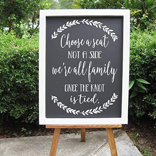 einen Sitzplatz Nicht eine Seite Hochzeit Aufkleber Zeichen Wir sind alle Familie sobald der Knoten Hochzeit Willkommensempfang Logo Aufkleber 57 * 72cm gebunden ist ()