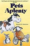 Pets Aplenty (Pets in a Pickle Book 3) by Malcolm D. Welshman