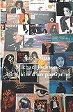 Michael Jackson : Itinéraire d'un passionné