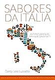 Sabores da Itália: Antipasti, Verdure, Primi & Secondi Piatti (Portuguese Edition)