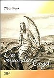 Der verwundete Engel