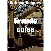 Grande coisa (Portuguese Edition)