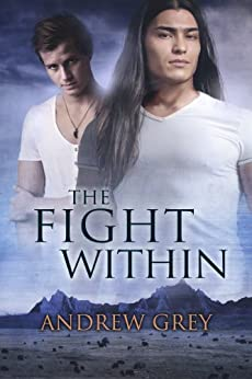 The Fight Within (The Good Fight Book 2) by [Grey, Andrew]