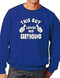 This Guy Loves His Greyhound Dog Mens Unisex Sweatshirt Size S-XXL