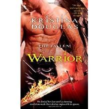 By Kristina Douglas Warrior (Fallen (Simon Paperback)) [Mass Market Paperback]