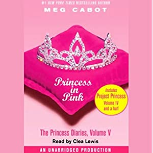 Princess in Pink: The Princess Diaries, Volume 5 (Audio Download): Amazon.co.uk: Meg Cabot, Clea Lewis, Listening Library: Books