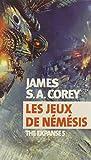 The Expanse, Tome 5 : Les jeux de Némésis