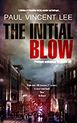 The Initial Blow: previously published as