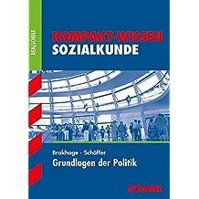 Kompakt-Wissen Realschule - Sozialkunde - Grundlagen der Politik