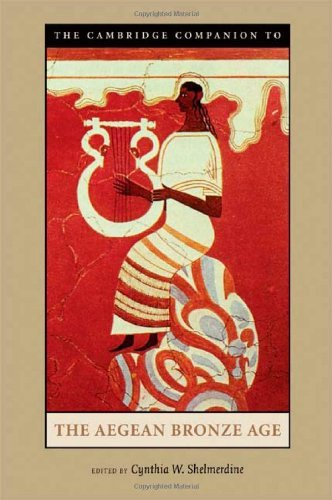 The Cambridge Companion to the Aegean Bronze Age (2008-08-04)