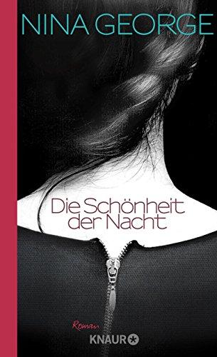 Die Schönheit der Nacht: Roman